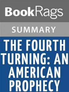 Baixar Fourth turning: an american prophecy by pdf, epub, eBook