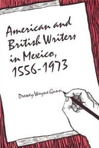 Baixar American and british writers in mexico, 1556-1973 pdf, epub, ebook