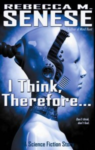 Baixar I think, therefore…: a science fiction story pdf, epub, ebook