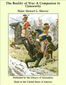 Baixar Reality of war: a companion to clausewitz, the pdf, epub, ebook