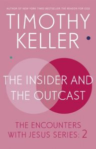 Baixar The Insider and the Outcast: The Encounters with Jesus Series: 2 (English Edition) pdf, epub, eBook