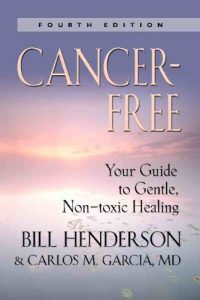 Baixar Cancer-Free: Your Guide to Gentle, Non-toxic Healing (Fourth Edition) (English Edition) pdf, epub, eBook