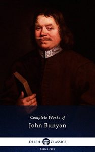 Baixar Delphi Complete Works of John Bunyan (Illustrated) (Series Five Book 26) (English Edition) pdf, epub, eBook