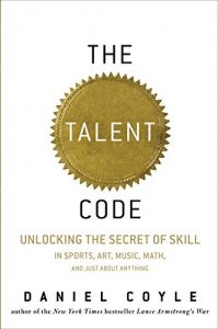 Baixar The Talent Code: Greatness Isn't Born. It's Grown. Here's How. pdf, epub, eBook