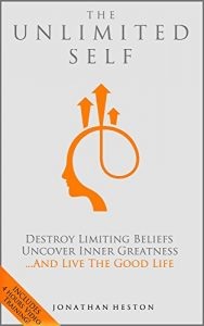 Baixar The Unlimited Self: Destroy Limiting Beliefs, Uncover Inner Greatness, and Live the Good Life (English Edition) pdf, epub, eBook