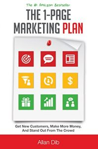 Baixar The 1-Page Marketing Plan: Get New Customers, Make More Money, And Stand Out From The Crowd (English Edition) pdf, epub, eBook