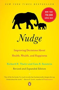 Baixar Nudge: Improving Decisions About Health, Wealth, and Happiness pdf, epub, eBook