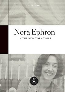 Baixar Nora Ephron: In The New York Times (English Edition) pdf, epub, eBook