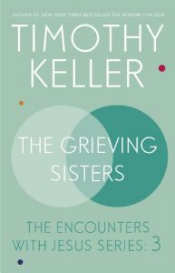 Baixar The Grieving Sisters: The Encounters With Jesus Series: 3 (English Edition) pdf, epub, eBook