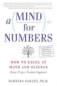 Baixar A Mind For Numbers: How to Excel at Math and Science (Even If You Flunked Algebra) pdf, epub, eBook