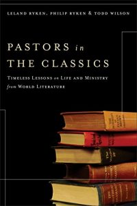 Baixar Pastors in the Classics: Timeless Lessons on Life and Ministry from World Literature pdf, epub, eBook
