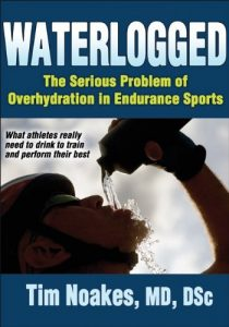 Baixar Waterlogged: The Serious Problem of Overhydration in Endurance Sports pdf, epub, eBook