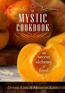 Baixar The Mystic Cookbook: The Secret Alchemy of Food pdf, epub, eBook