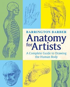 Baixar Anatomy for Artists: The Complete Guide to Drawing the Human Body pdf, epub, eBook