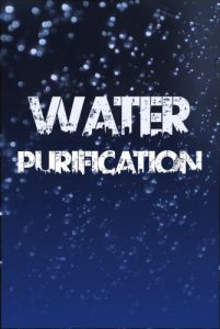 Baixar Water Purification: The Definitive Guide to Water Purification, Storage, and Acquisition (English Edition) pdf, epub, eBook