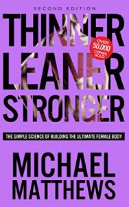 Baixar Thinner Leaner Stronger: The Simple Science of Building the Ultimate Female Body (The Build Muscle, Get Lean, and Stay Healthy Series) (English Edition) pdf, epub, eBook