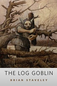 Baixar The Log Goblin: A Tor.Com Original pdf, epub, eBook