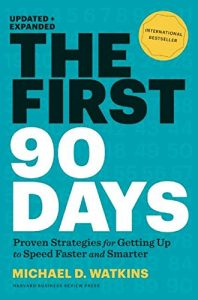 Baixar The First 90 Days, Updated and Expanded: Proven Strategies for Getting Up to Speed Faster and Smarter pdf, epub, eBook