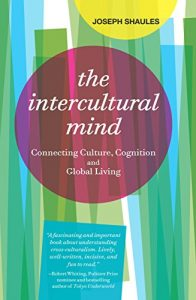 Baixar The Intercultural Mind: Connecting Culture, Cognition, and Global Living (English Edition) pdf, epub, eBook