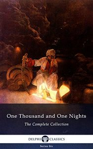 Baixar One Thousand and One Nights – Complete Arabian Nights Collection (Delphi Classics) (Series Six Book 12) (English Edition) pdf, epub, eBook