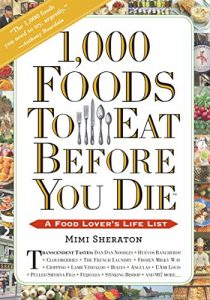 Baixar 1,000 Foods To Eat Before You Die: A Food Lover's Life List (English Edition) pdf, epub, eBook