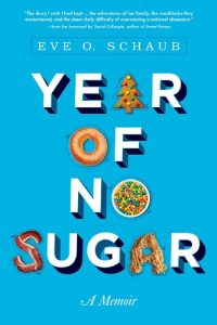 Baixar Year of No Sugar: A Memoir pdf, epub, eBook