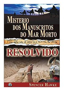 Baixar Misterio do Manuscritos do Mar Morto – Resolvido (Large Font) pdf, epub, eBook