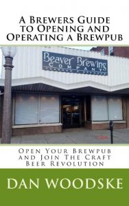 Baixar A Brewers Guide to Opening and Operating a Brewpub (English Edition) pdf, epub, eBook