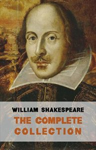 Baixar The Complete Works of William Shakespeare (37 plays, 160 sonnets and 5 Poetry Books With Active Table of Contents) pdf, epub, eBook