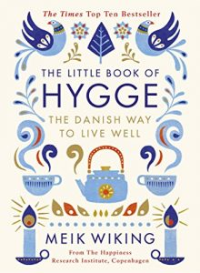 Baixar The Little Book of Hygge: The Danish Way to Live Well (Penguin Life) pdf, epub, eBook