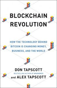 Baixar Blockchain Revolution: How the Technology Behind Bitcoin Is Changing Money, Business, and the World pdf, epub, eBook
