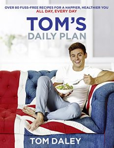 Baixar Tom's Daily Plan: Over 80 fuss-free recipes for a happier, healthier you. All day, every day. pdf, epub, eBook