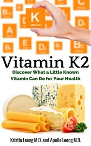 Baixar Vitamin K2: Understanding How a Little Known Vitamin Impacts Your Health (English Edition) pdf, epub, eBook