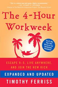 Baixar The 4-Hour Workweek, Expanded and Updated: Expanded and Updated, With Over 100 New Pages of Cutting-Edge Content. pdf, epub, eBook