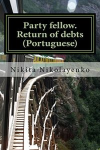 Baixar Party fellow. Return of debts (Portuguese) pdf, epub, eBook