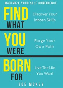 Baixar Find What You Were Born For: Discover Your Inborn Skills, Forge Your Own Path, Live The Life You Want – Maximize Your Self-Confidence (English Edition) pdf, epub, eBook