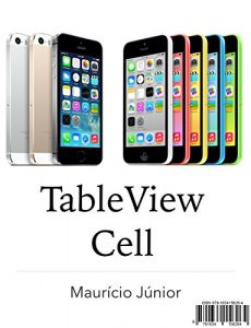 Baixar TableView Cell: iOS Developer 2 pdf, epub, eBook