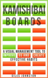 Baixar Kamishibai Boards: A Visual Management Tool to Improve 5S and Create Effective Habits (The Business Productivity Series Book 9) (English Edition) pdf, epub, eBook