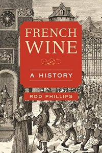 Baixar French Wine: A History pdf, epub, eBook