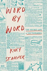 Baixar Word by Word: The Secret Life of Dictionaries pdf, epub, eBook
